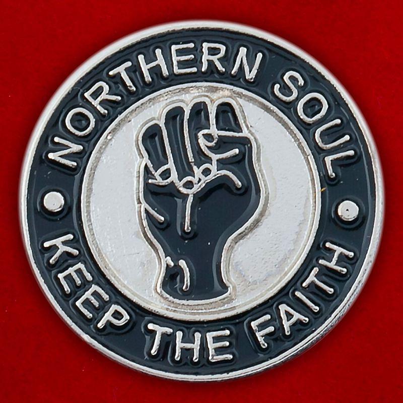 "Значок ""Northern Soul Keep The Faith"""