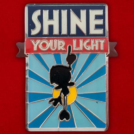 "Значок ""Shine Your Light"""