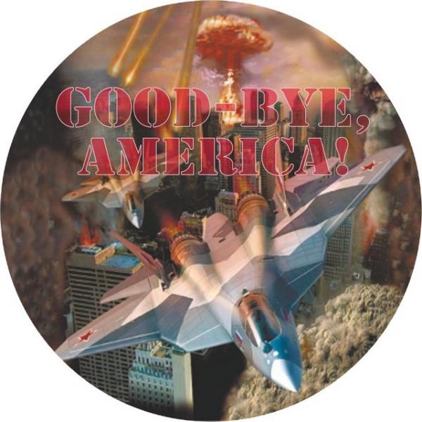 Наклейка «Гудбай Америка»