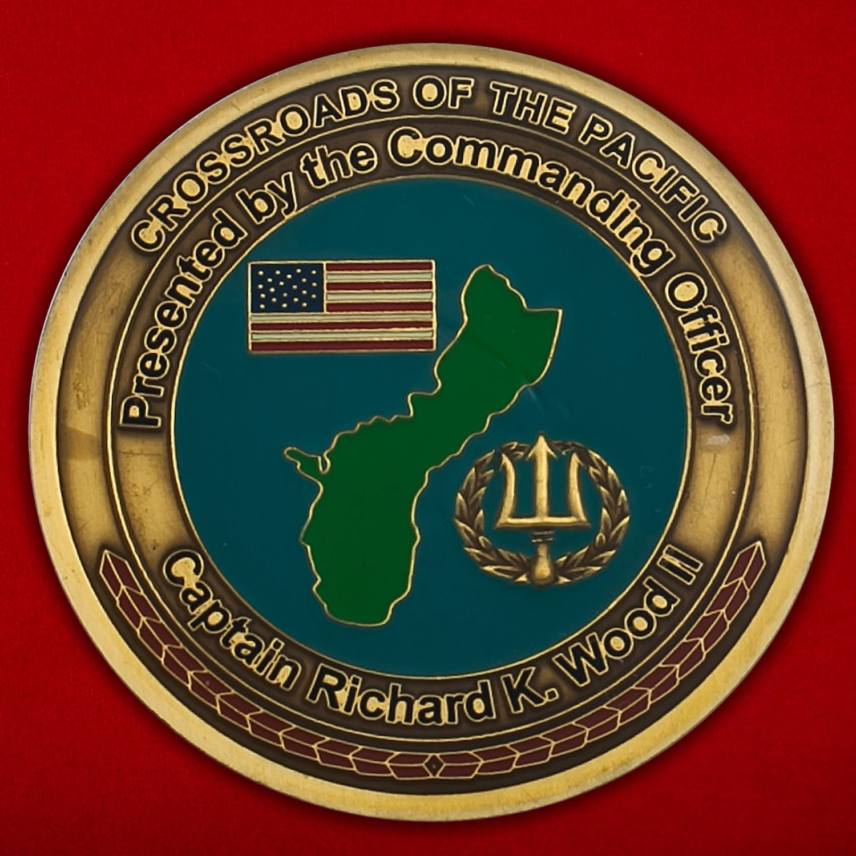 """Челлендж коин """"От  Командующего Базы ВМС США на Гуаме капитана Ричарда Вуда II"""""""