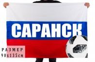 """Флаг """"Саранск"""" к Чемпионату мира по футболу"""