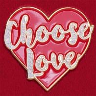 """Красивый значок с сердечком """"Выбери любовь"""""""