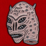"""Криповый значок """"Не говори со мной"""""""