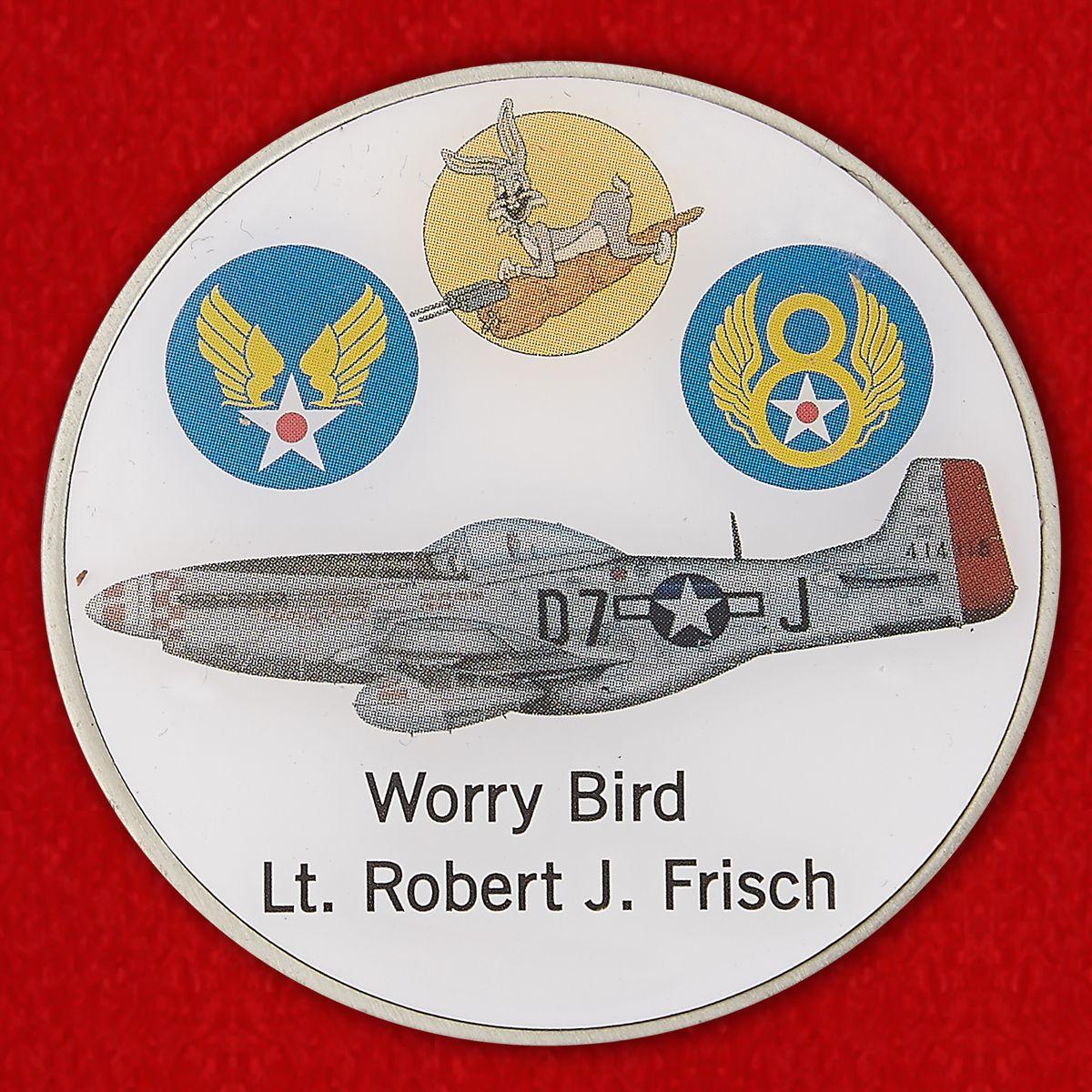 P-51 Mustang Worry Bird Lt. Robert J. Frisch Challenge Coin