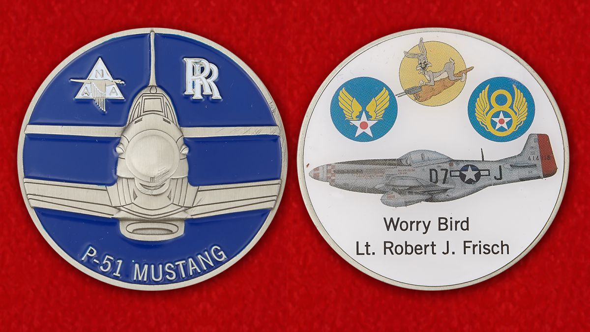 P-51 Mustang Worry Bird Lt. Robert J. Frisch Challenge Coin - obverse and reverse