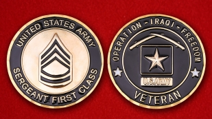 US Army Sergeant 1st Class Veteran Of Operation Iraqi Freedom Challenge Coin
