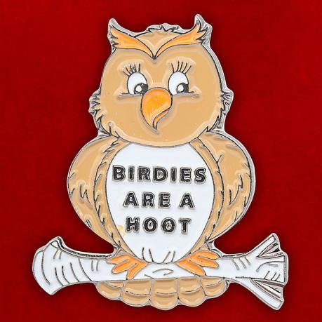 """Значок """"Birdies Are A Hoot"""""""