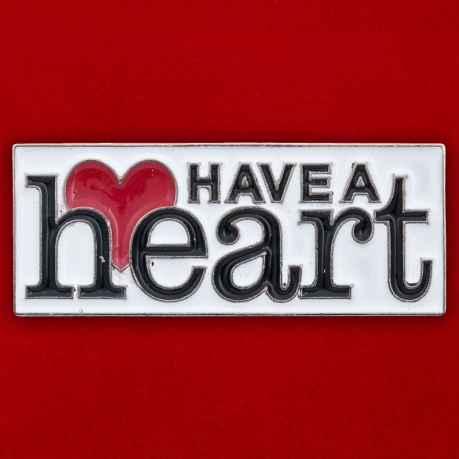 """Значок """"Have A Heart"""""""