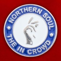 "Значок ""Northern Soul The In Crowd"""
