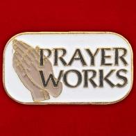 "Значок ""Prayer Works"""