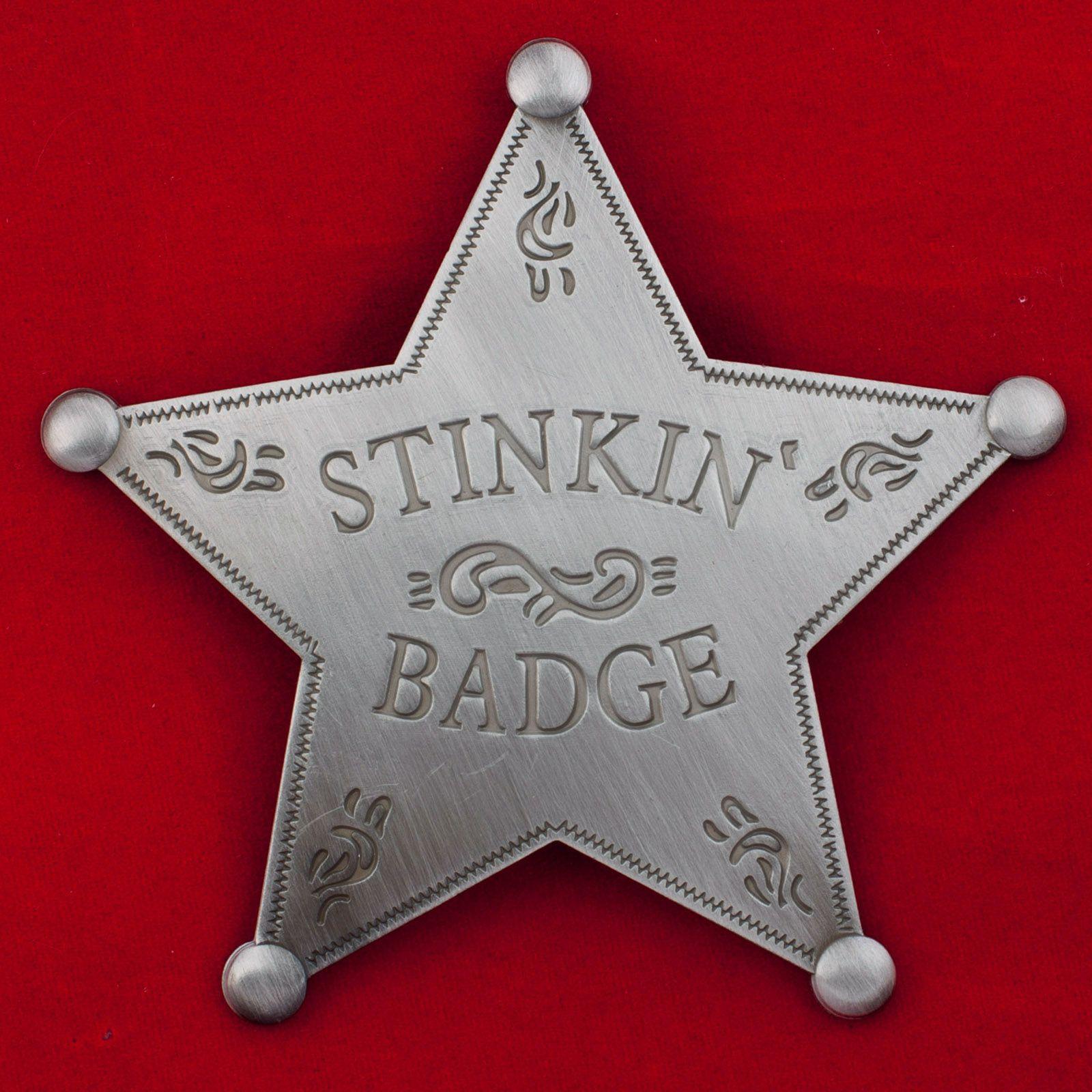 """Звезда """"Stinkin Badge"""""""
